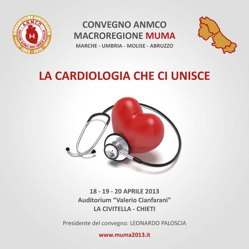 La Cardiologia che ci unisce - convegno ANMCO Marche Umbria Molise Abruzzo 2013